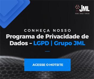 Programa de Privacidade de Dados – LGPD – GRUPO JML